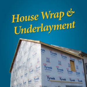 House Wrap & Underlayment