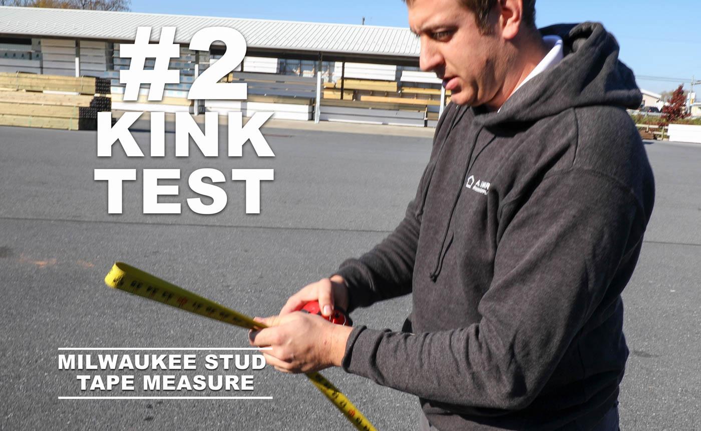 Tape measure Kink Test